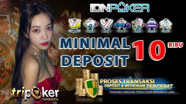 IDN Poker Deposit 10000