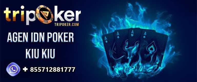 agen idn poker kiu kiu