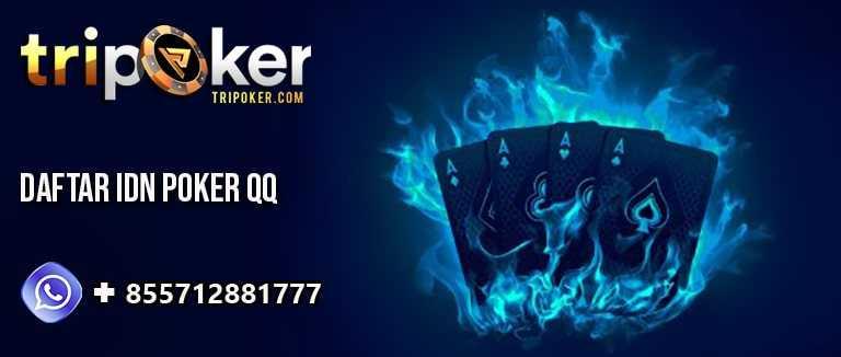 daftar idn poker qq